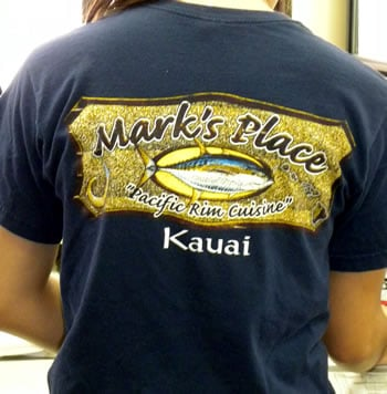 Mark's Place Kauai T Shirts